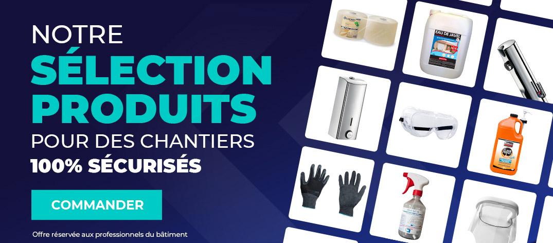 Découvrez notre sélection de produits 100% sécurisé