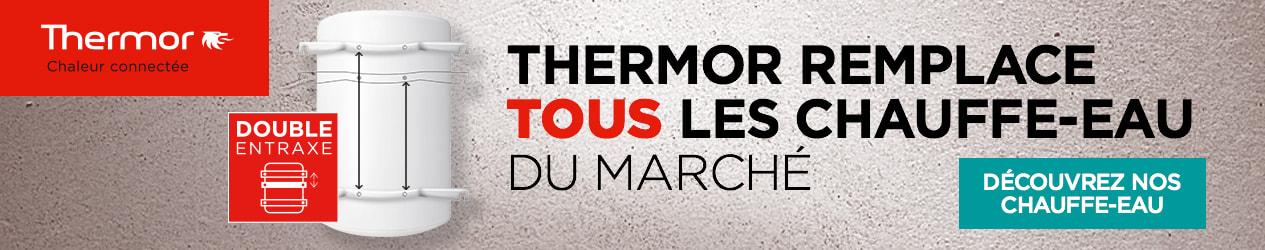 Thermor remplace tous les chauffe-eau du marché